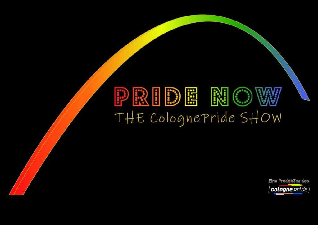 News zur PRIDE NOW - THE Cologne Pride SHOW in Köln
