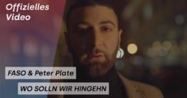 """Faso und Peter Plate - neue Single - """"Wo Soll'n Wir Hingehn"""""""