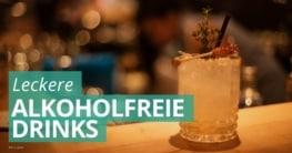 6 Leckere und Alkoholfreie Getränke für Zuhause